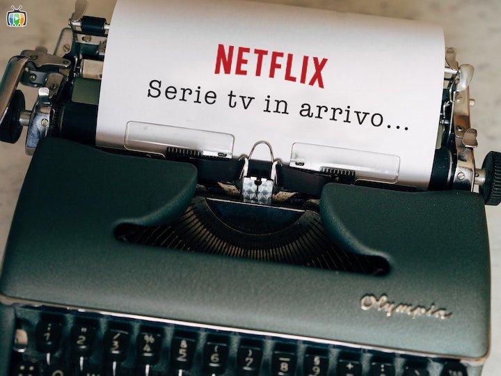 Serie TV Novità Netflix